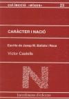 Caràcter i nació. Escrits de Josep Ma Batista i Roca